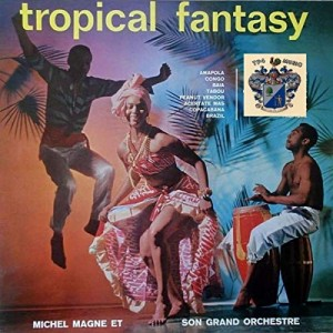 "Afficher ""Tropical Fantasy (Stereo & Mono)"""