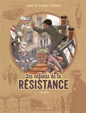 """Afficher """"Les enfants de la résistance n° 6 Désobéir !"""""""