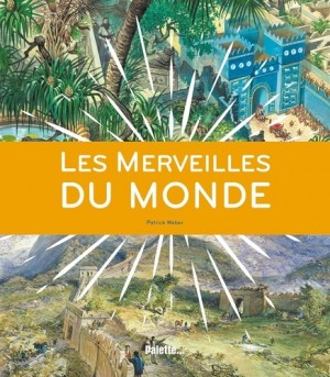 """Afficher """"merveilles du monde (Les)"""""""
