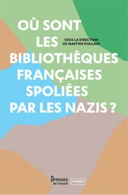 """Afficher """"Où sont les bibliothèques françaises spoliées par les nazis ?"""""""
