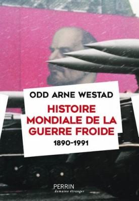"""Afficher """"Histoire mondiale de la guerre froide (1890-1991)"""""""
