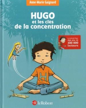 """Afficher """"Hugo et les clés de la concentration"""""""