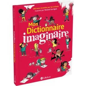 """Afficher """"Mon dictionnaire imaginaire"""""""