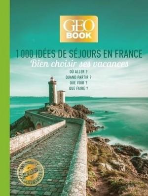 """Afficher """"1000 idées de séjours en France"""""""