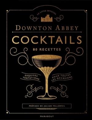 """Afficher """"Downton Abbey cocktails"""""""