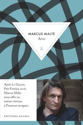 vignette de 'Aires (Marcus Malte)'