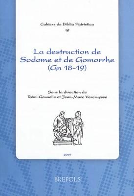 """Afficher """"La destruction de Sodome et de Gomorrhe (Gn 18-19) dans la littérature chrétienne des premiers siècles"""""""