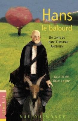 """Afficher """"Hans le balourd"""""""