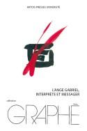 """Afficher """"L'ange Gabriel, interprète et messager"""""""
