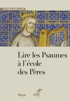 """Afficher """"Lire les Psaumes à l'école des Pères"""""""