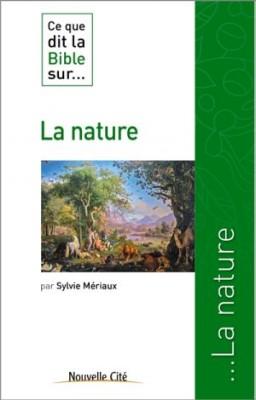 """Afficher """"Ce que dit la Bible sur... La nature"""""""