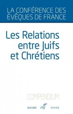 """Afficher """"Les relations entre Juifs et Chrétiens"""""""