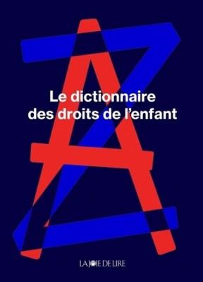 """Afficher """"Le dictionnaire des droits de l'enfant"""""""
