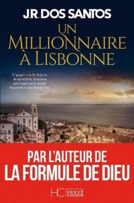 Couverture de Un millionnaire à Lisbonne : roman