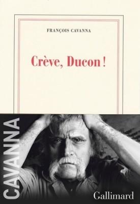 """Afficher """"Crève, Ducon !"""""""