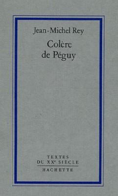 """Afficher """"Colère de Péguy"""""""