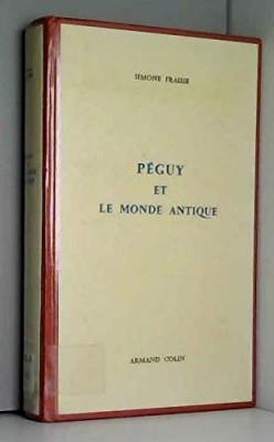 """Afficher """"Péguy et le monde antique"""""""