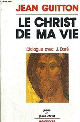 """Afficher """"Le Christ de ma vie"""""""