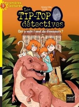 """Afficher """"Les Tip-Top détectives n° 8Qui a volé l'oeuf du dinosaure ?"""""""