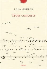 """Afficher """"Trois concerts"""""""