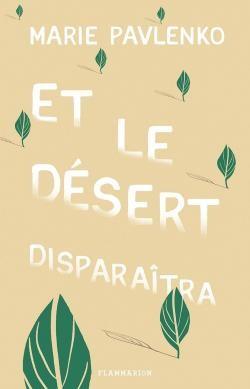 vignette de 'Et le désert disparaîtra (Marie Pavlenko)'