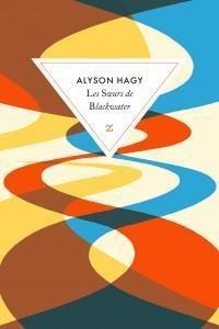 vignette de 'Les soeurs de Blackwater (Alyson Hagy)'