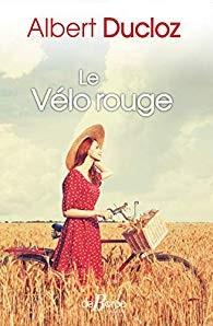 """Afficher """"Le Vélo rouge"""""""