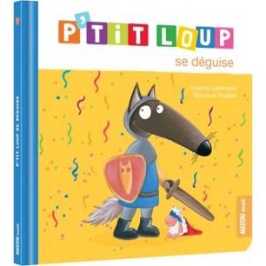 """Afficher """"P'tit Loup P'tit Loup se déguise"""""""