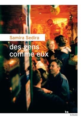 vignette de 'Des gens comme eux (samira Sedira)'