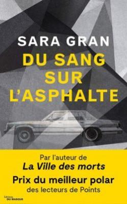 """Afficher """"Une enquête de Claire DeWitt Du sang sur l'asphalte"""""""