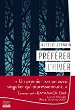 vignette de 'Préférer l'hiver (Aurélie Jeannin)'