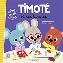 """Afficher """"Timoté et ses lunettes"""""""