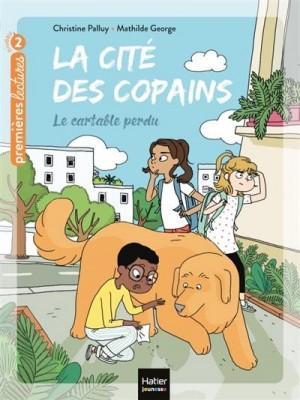 """Afficher """"La cité des copains n° 2Le cartable perdu"""""""