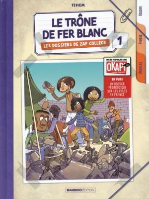 """Afficher """"Les Dossiers de Zap collège n° 1 Le Trône de fer blanc"""""""