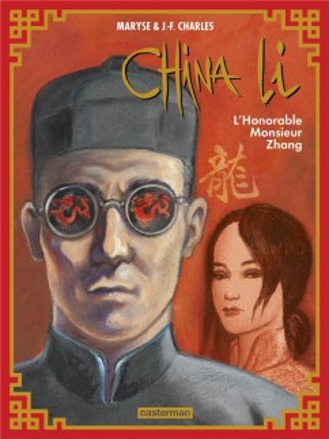 "Afficher ""China Li n° 02 L' Honorable Monsieur Zhang"""