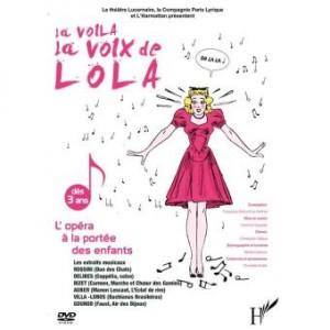 """Afficher """"voilà, la voix de Lola (La)"""""""