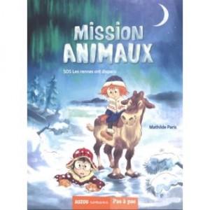 """Afficher """"Mission animaux n° 2 SOS les rennes ont disparu"""""""