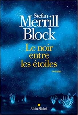 vignette de 'Le noir entre les étoiles (Stefan Merrill Block)'