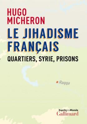 """Afficher """"Le jihadisme français"""""""
