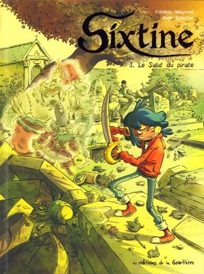 """Afficher """"Sixtine - série en cours n° 3 Le salut du pirate"""""""