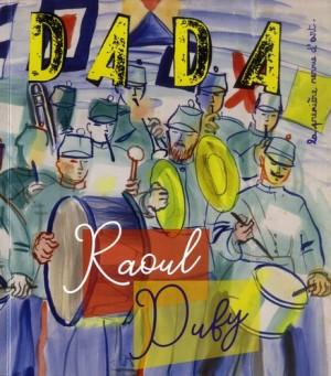 """Afficher """"Dada n° 243 (février 2020) Raoul Dufy"""""""