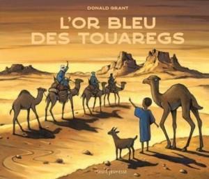 """Afficher """"L'Or bleue des touaregs"""""""