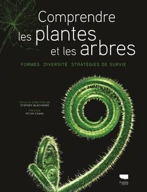 vignette de 'Comprendre les plantes et les arbres (Stephen Blackmore)'