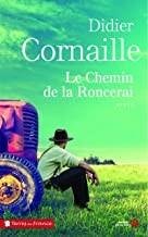 """Afficher """"Le chemin de Roncerai"""""""