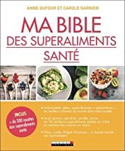 """Afficher """"Ma Bible des superaliments santé"""""""