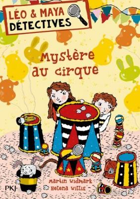 """Afficher """"Léo et Maya, détectives Mystère au cirque"""""""