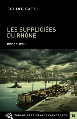"""Afficher """"Suppliciées du Rhône (Les)"""""""