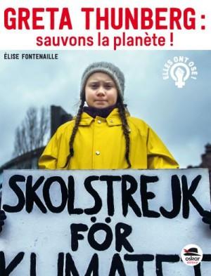 "Afficher ""Greta Thunberg : sauvons la planète !"""
