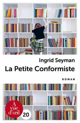 """Afficher """"La petite conformiste"""""""