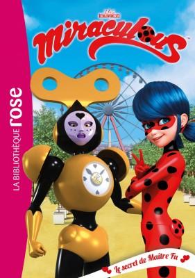 """Afficher """"Miraculous Ladybug n° 19 Le secret de maître Fu"""""""